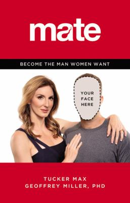 Cover image for Mate : become the man women want