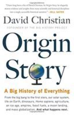 Cover image for Origin story : a big history of everything