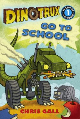 Cover image for Dinotrux go to school
