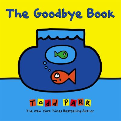 Cover image for The goodbye book