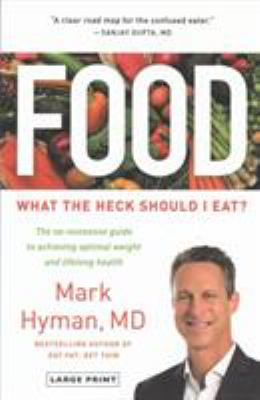 Cover image for Food : what the heck should I eat?