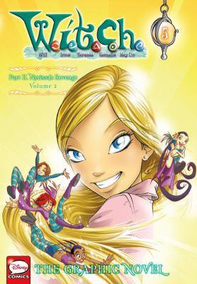 Cover image for W.I.T.C.H. Part II, Nerissa's revenge, Volume 2