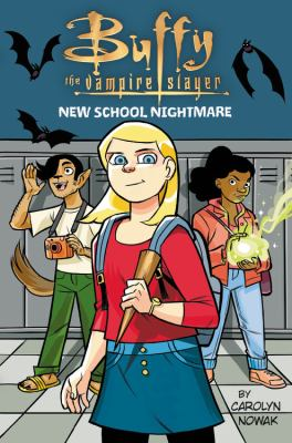 Cover image for Buffy the vampire slayer. New school nightmare