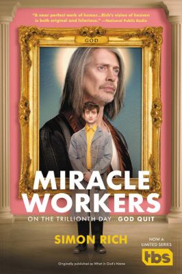 Cover image for Miracle workers : a novel