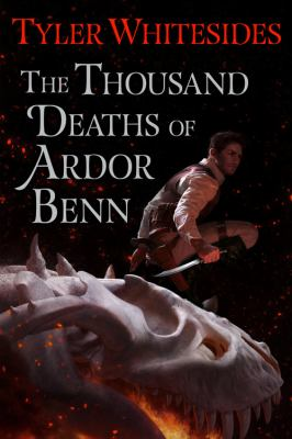 Cover image for The thousand deaths of Ardor Benn