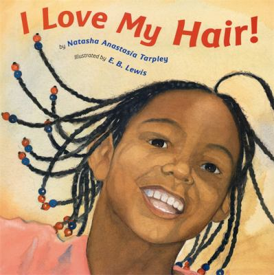 Cover image for I love my hair!