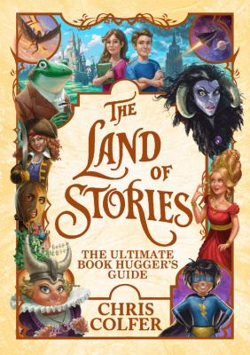 Cover image for The Land of Stories : the ultimate book hugger's guide