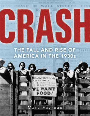 Cover image for Crash : the Great Depression and the fall and rise of America
