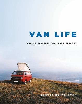 Cover image for Van life : your home on the road