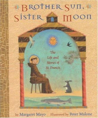 Cover image for Brother sun, sister moon : the life and stories of St. Francis