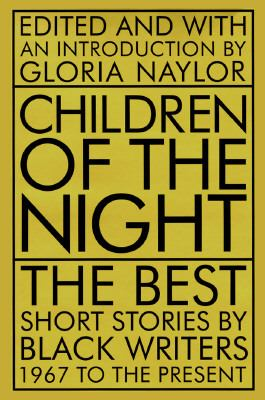 Cover image for Children of the night : the best short stories by Black writers, 1967 to the present