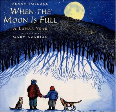 Cover image for When the moon is full : a lunar year