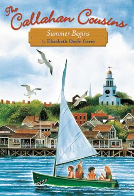 Cover image for The Callahan cousins : summer begins