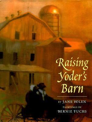 Cover image for Raising Yoder's barn