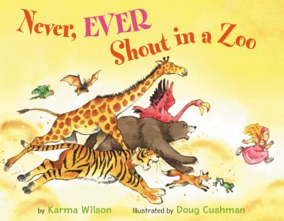 Cover image for Never, ever shout in a zoo