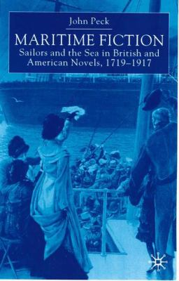 Cover image for Maritime fiction : sailors and the sea in British and American novels, 1719-1917