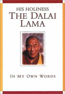 Cover image for His holiness the Dalai Lama : in my own words