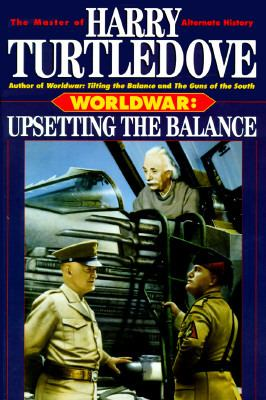 Cover image for Worldwar : upsetting the balance