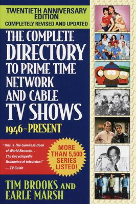 Cover image for The complete directory to prime time network and cable TV shows, 1946-present