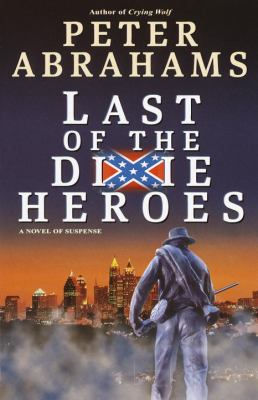 Cover image for Last of the Dixie heroes