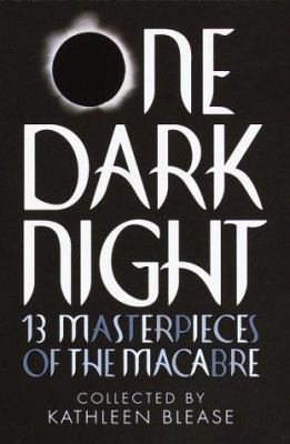Cover image for One dark night : 13 masterpieces of the macabre