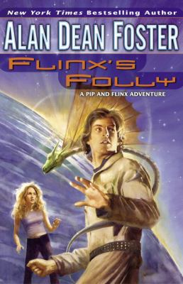 Cover image for Flinx's folly : a Pip & Flinx novel