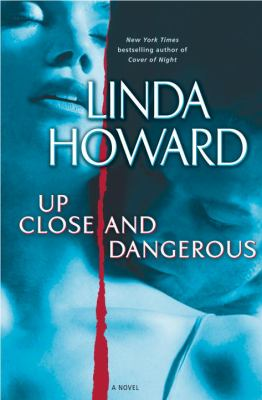 Cover image for Up close and dangerous : a novel