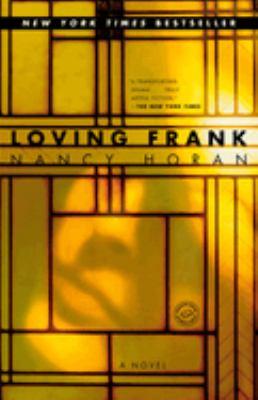 Cover image for Loving Frank : a novel