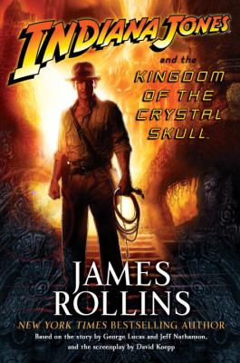 Cover image for Indiana Jones and the kingdom of the crystal skull