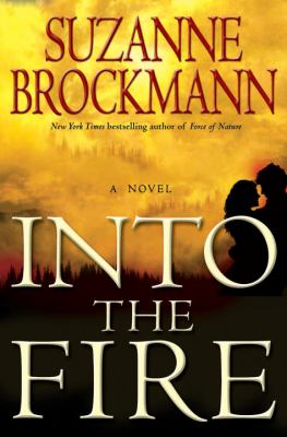 Cover image for Into the fire : a novel
