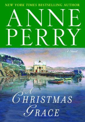 Cover image for A Christmas grace : a novel
