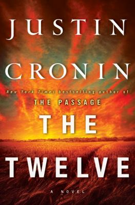 Cover image for The twelve : a novel