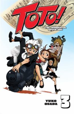 Cover image for Toto!. 3 : the wonderful adventure