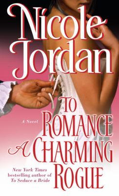 Cover image for To romance a charming rogue : a novel