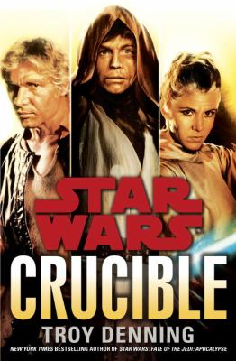 Cover image for Star wars : crucible