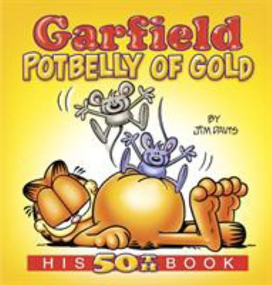 Cover image for Garfield potbelly of gold