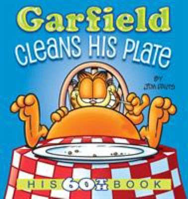 Cover image for Garfield cleans his plate : his 60th book