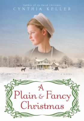 Cover image for A plain & fancy Christmas : a novel