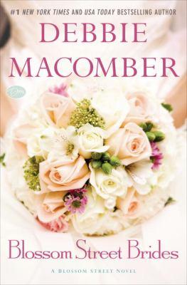 Cover image for Blossom Street brides : a Blossom Street novel