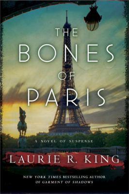 Cover image for The bones of Paris : a novel of suspense