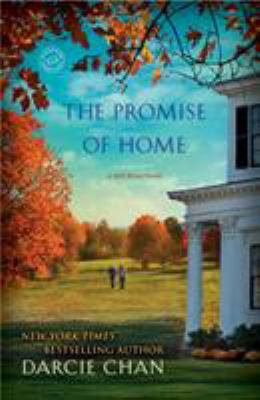 Cover image for The promise of home : a Mill River novel
