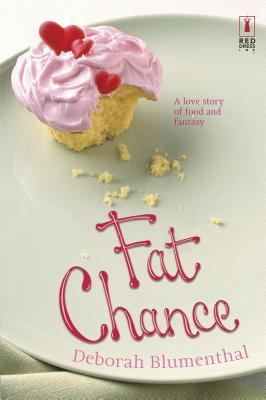 Cover image for Fat chance : a love story of food and fantasy