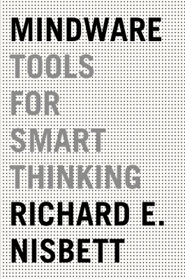 Cover image for Mindware : tools for smart thinking