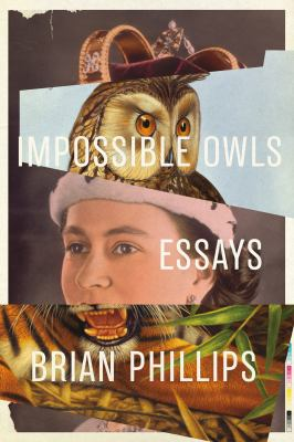Cover image for Impossible owls : essays