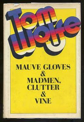 Cover image for Mauve gloves & madmen, clutter & vine, and other stories, sketches, and essays