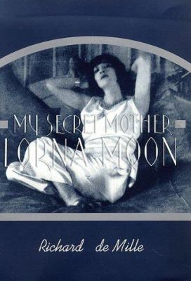 Cover image for My secret mother, Lorna Moon