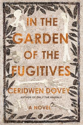 Cover image for In the garden of the fugitives