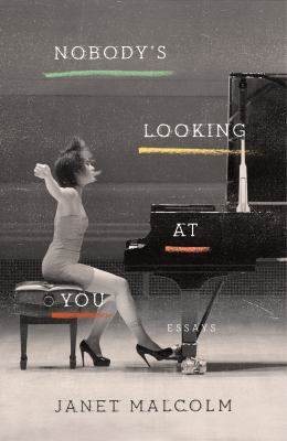 Cover image for Nobody's looking at you : essays