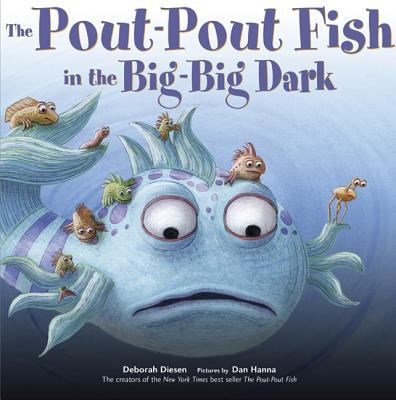 Cover image for The pout-pout fish in the big-big dark