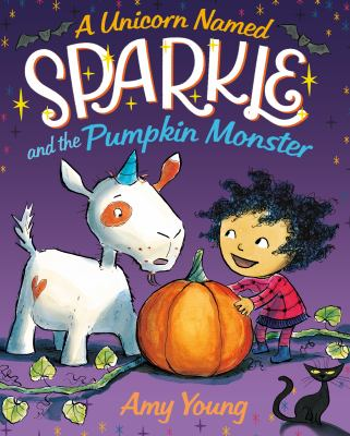 Cover image for A unicorn named Sparkle and the pumpkin monster